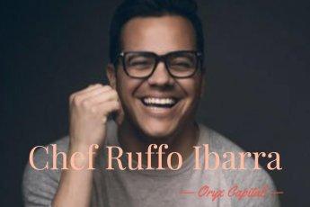 Chef Ruffo Ibarra, Oryx Capital, Tijuana, Baja