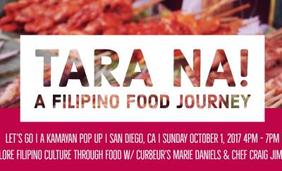 Tara Na, a traditional filipino food series in San Diego by Cur8eur ONLINE