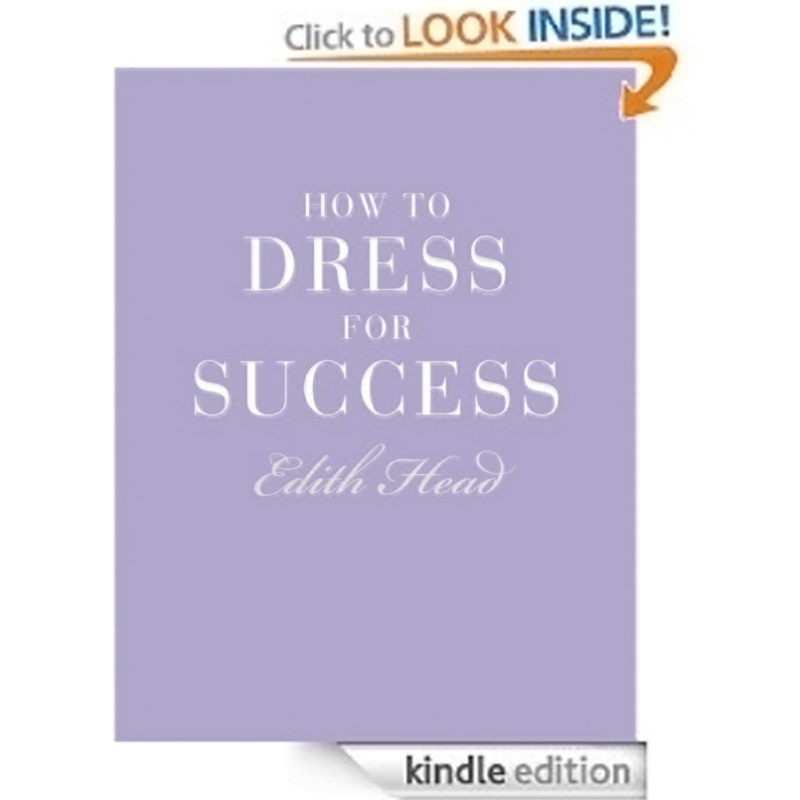 Edith Head Book Dressing For Success Tips For Women