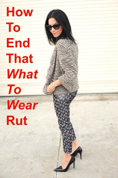 How To End That What To Wear Rut