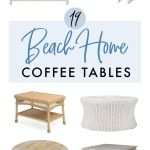 19 Coastal Coffee Tables For Your Beach Home