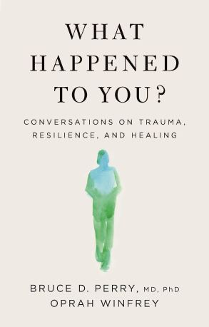 Cover art of What Happened to You by Oprah Winfrey and Doctor Bruce Perry