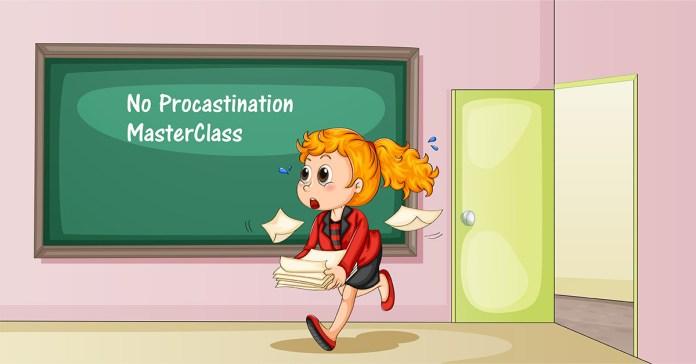No Procrastination A Master Class