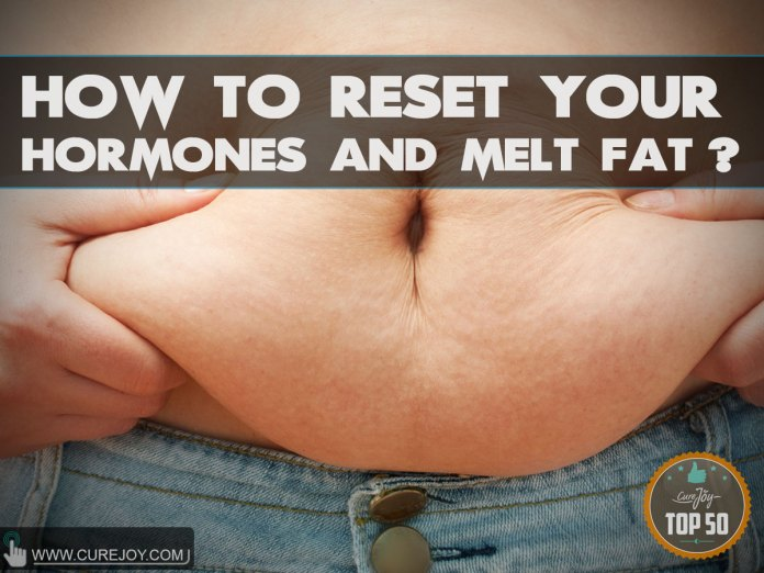 How-To-Reset-Your-Hormones-And-Melt-Fat