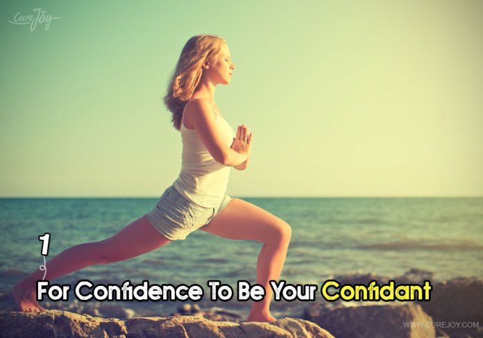 1-for-confidence-to-be-your-confidant