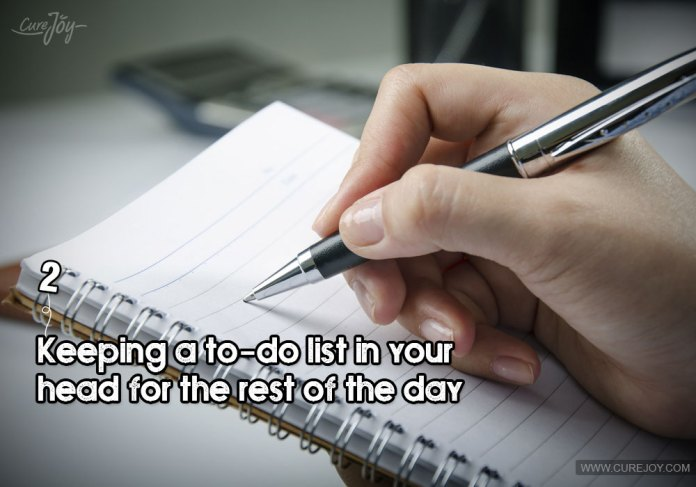 2-keeping-a-to-do-list-in-your-head-for-the-rest-of-the-day