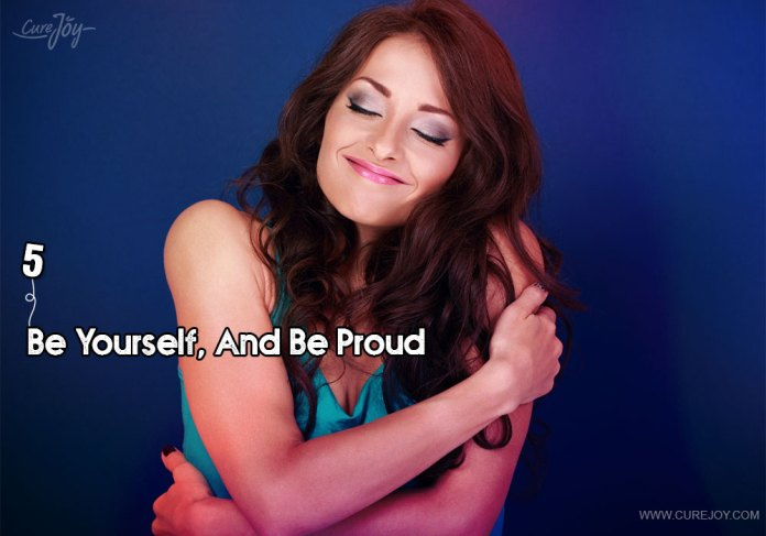5-be-yourself-and-be-proud