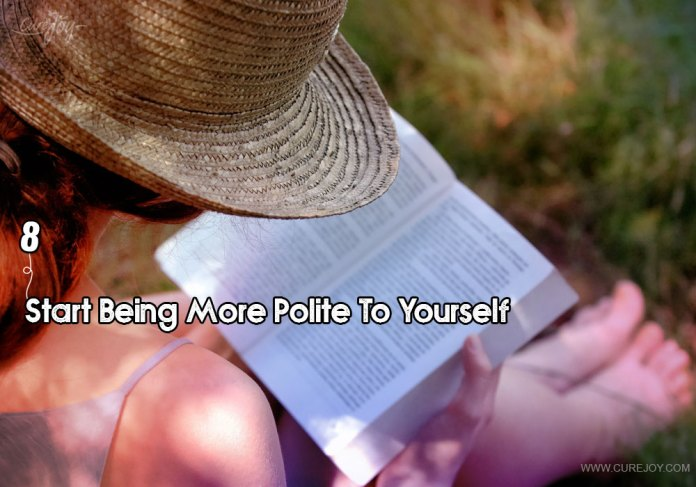 8-start-being-more-polite-to-yourself