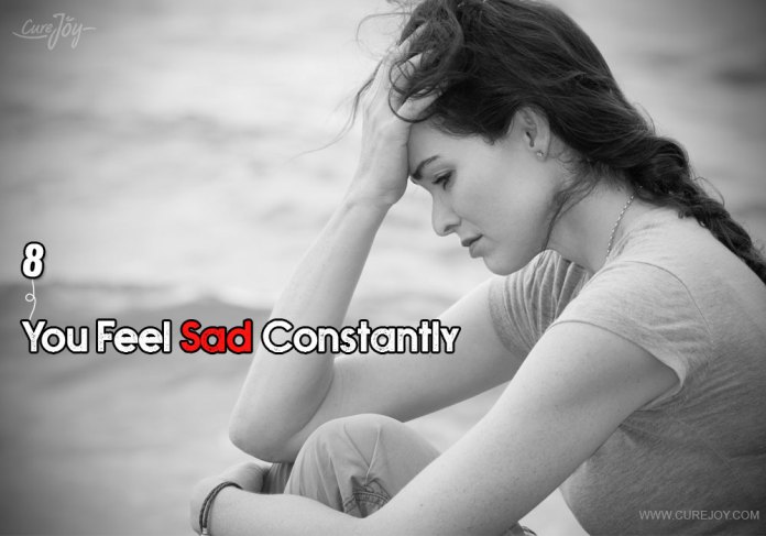 8-you-feel-sad-constantly