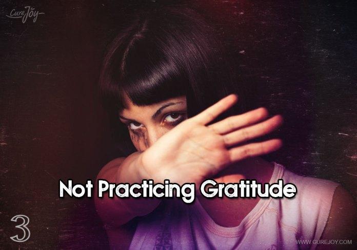 3-not-practicing-gratitude