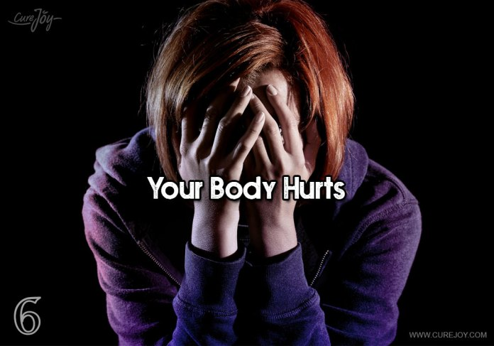 6-your-body-hurts