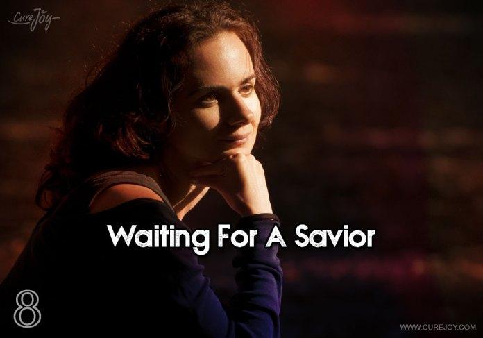 8-waiting-for-a-savior