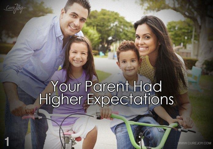 1-your-parent-had