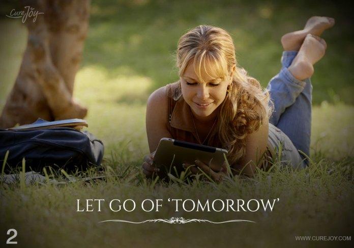 2-let-go-of-tomorrow