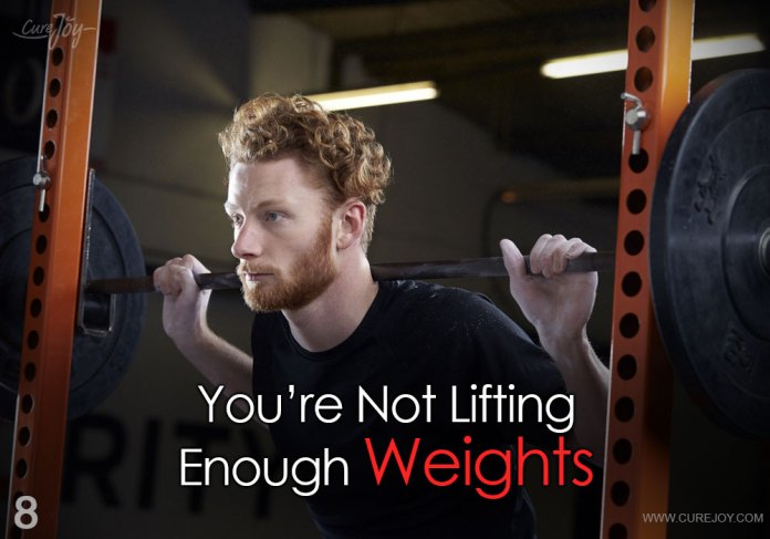 8-youre-not-lifting