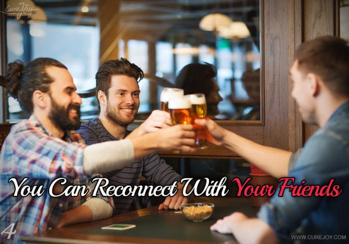 4-you-can-reconnect-with-your-friends