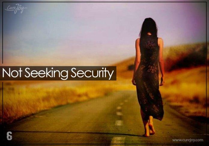 6-not-seeking-security