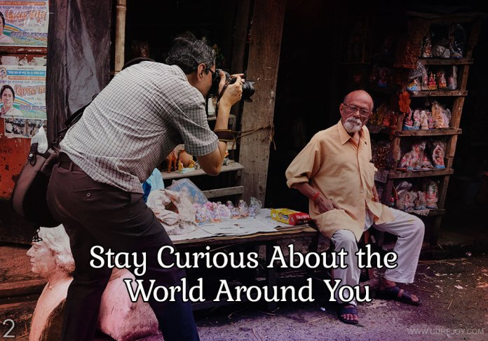 2-stay-curious-about-the-world-around-you