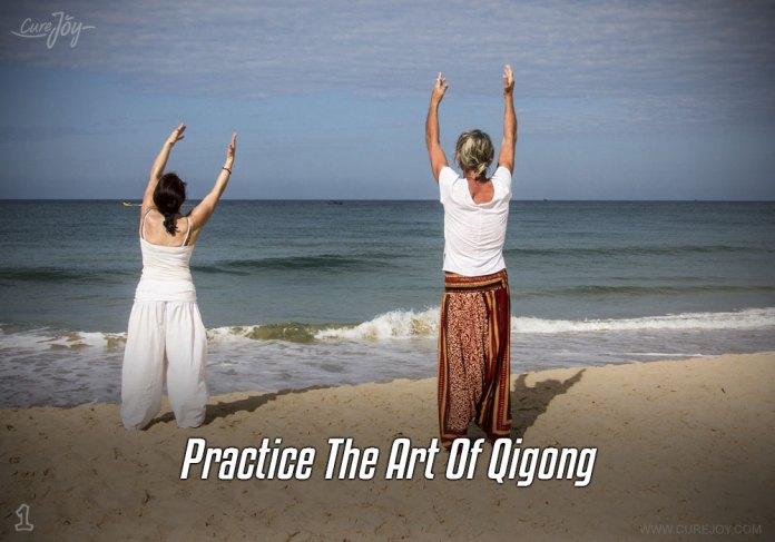 Practice The Art Of Qigong