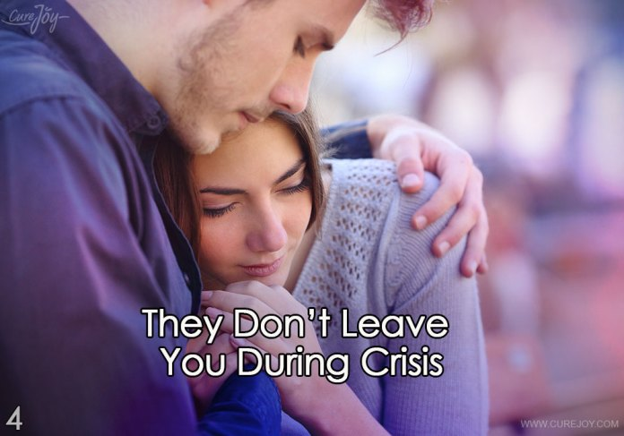 4-they-dont-leave-you-during-crisis