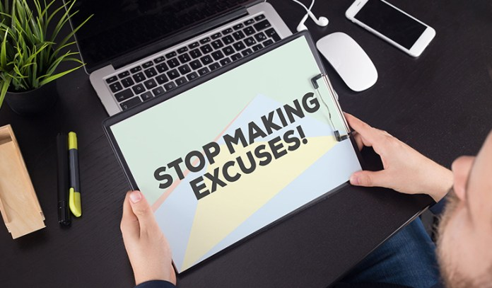 Identify your excuses and convert them into productive action