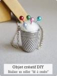 Objet créatif DIY - collier « Dé à coudre »