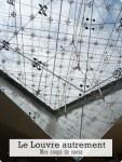 Le Louvre autrement-Mes coups de cœur