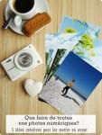 Que faire de toutes nos photos numériques ? 3 idées créatives pour les mettre en avant.