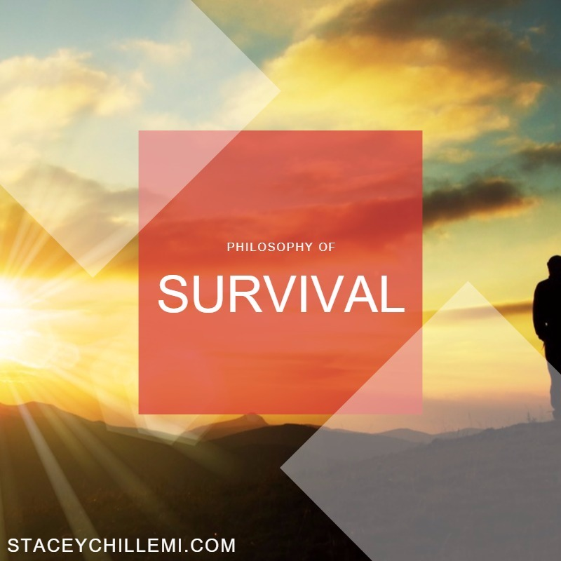 Philosophy of Survival