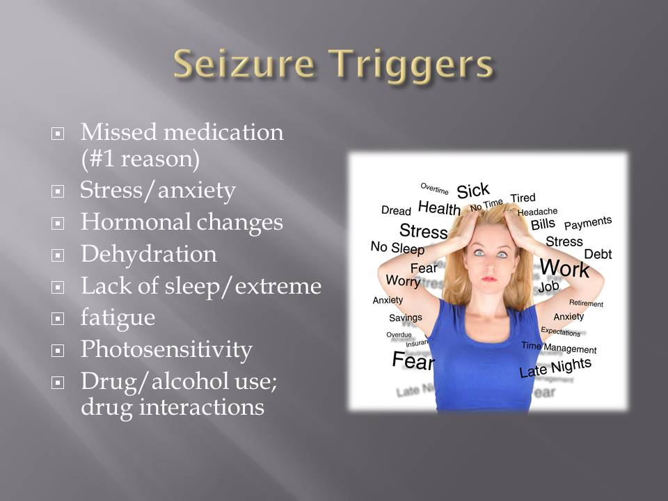 Causes of Epilepsy Seizures: Seizure Triggers
