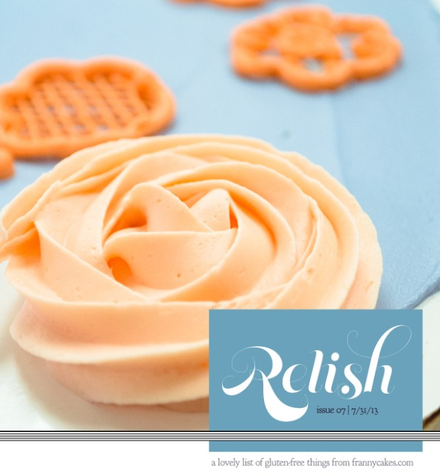 Relish-A curated list of the best of gluten-free in July 2013