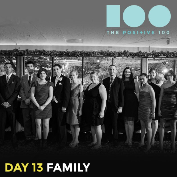 Day 13 : Family   The Positive 100