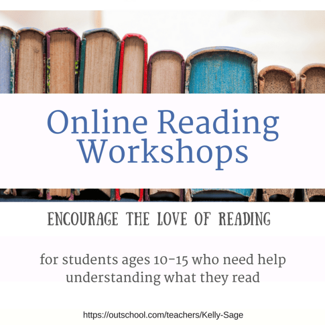 Online Reading Workshops- help kids and teens who are struggling understand what they read
