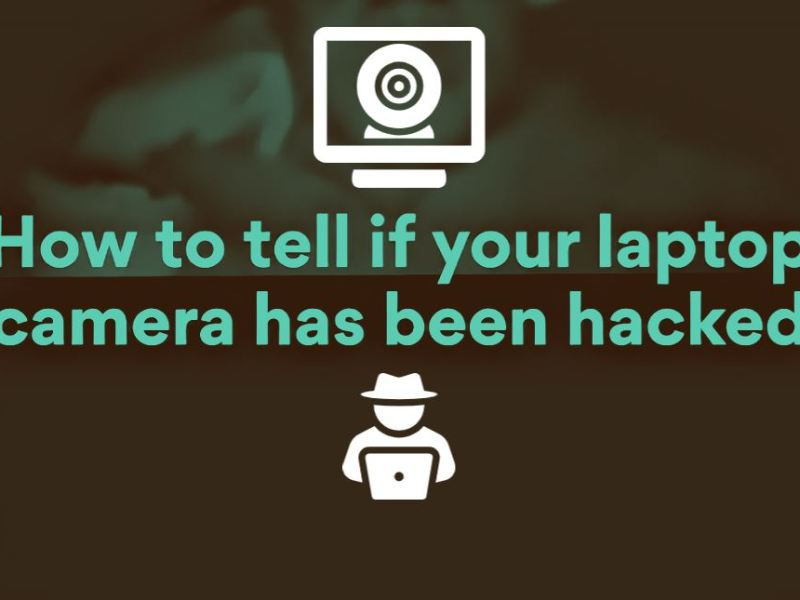 Laptop or computer webcam has been compromised.