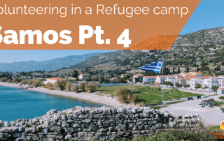 Volunteering in a refugee camp on Samos Greece part 4