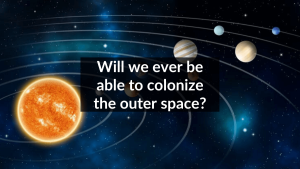colonizing space