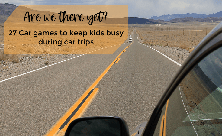 27 Car games for kids to keep them busy during your road trips