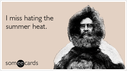miss-hating-the-summer-heat-seasonal-ecards-someecards