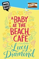 Book cover for A Baby at the Beach Cafe by Lucy Diamond