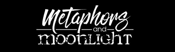 Banner for Metaphors and Moonlight