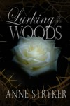 book cover for Lurking in the Woods