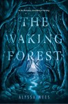 book cover for The Waking Forest