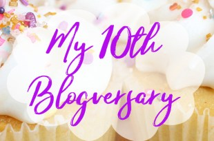 Happy 10th Blogversary to me!