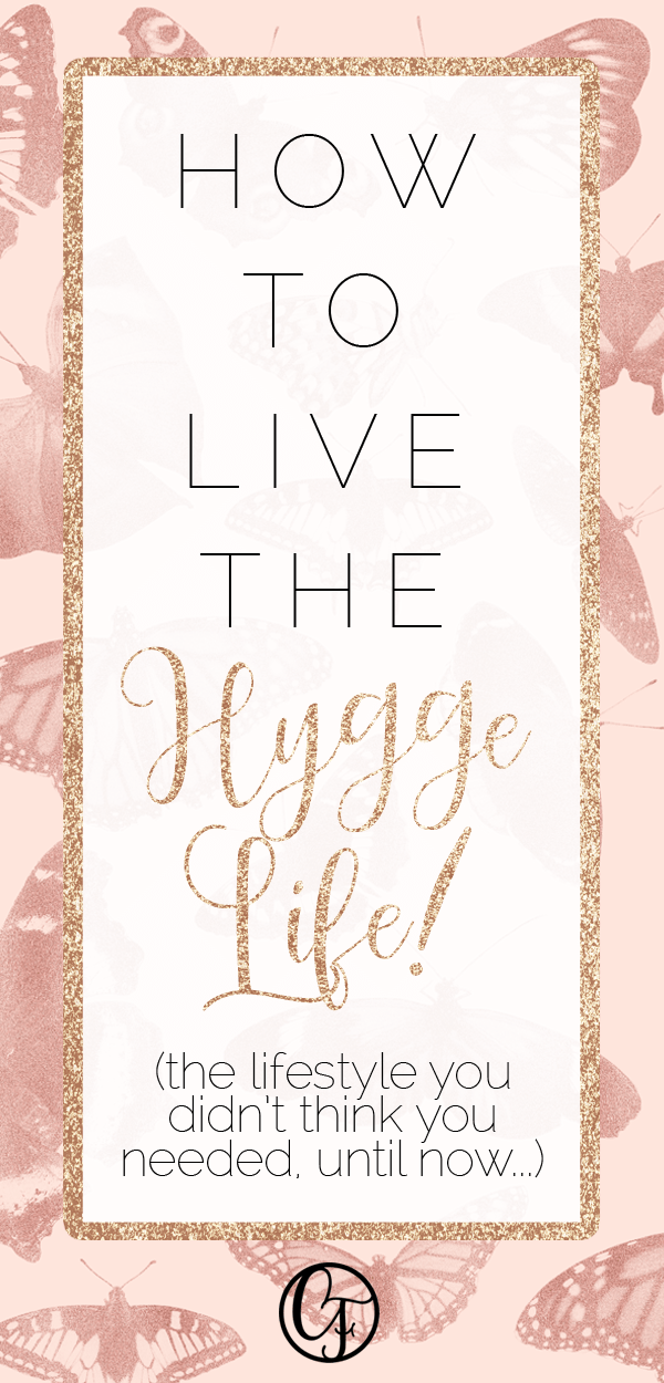 How to live the Hygge life - the lifestyle you didn't think you needed until now! Hygge means living in the now, without all the stress and technology that runs our everyday lives. Cozy up and keep reading! #hygge #hyggelife #lifestyle #cozy #coziness #love #comfort #lifehacks