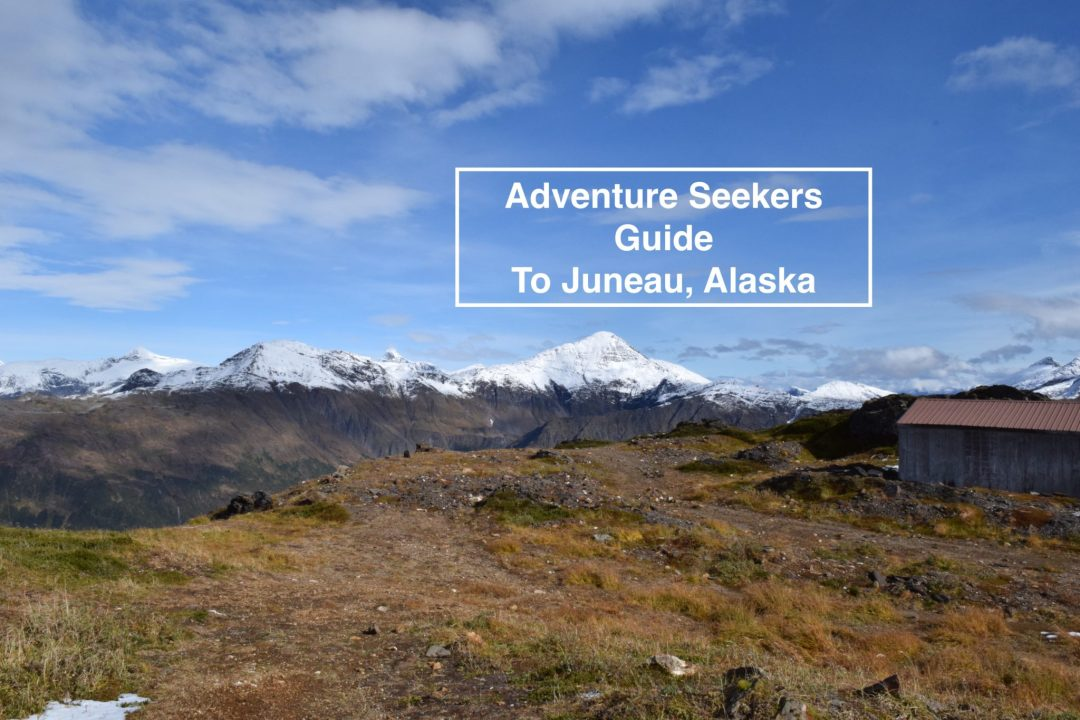 Feature image of Adventure Seekers Guide to Juneau, Alaska