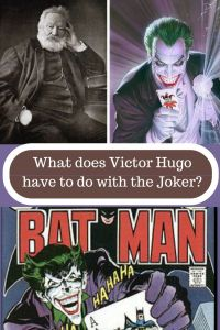 What does Victor Hugo have to do with the Joker?