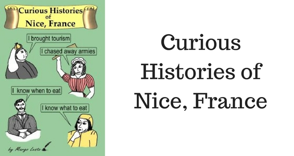 Curious Histories of Nice, France