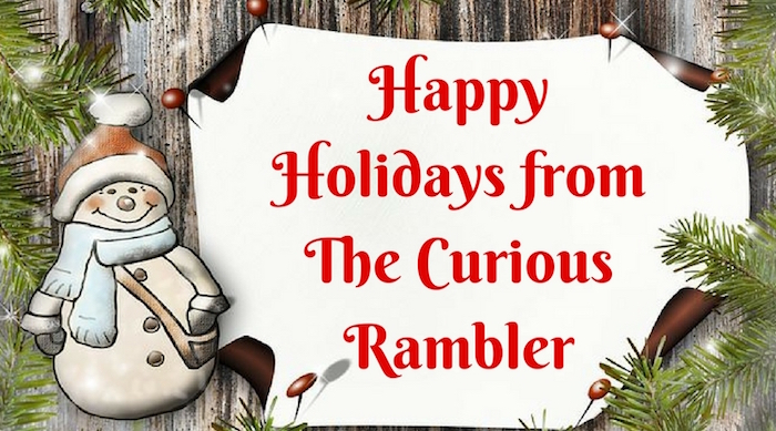 Happy Holidays from The Curious Rambler