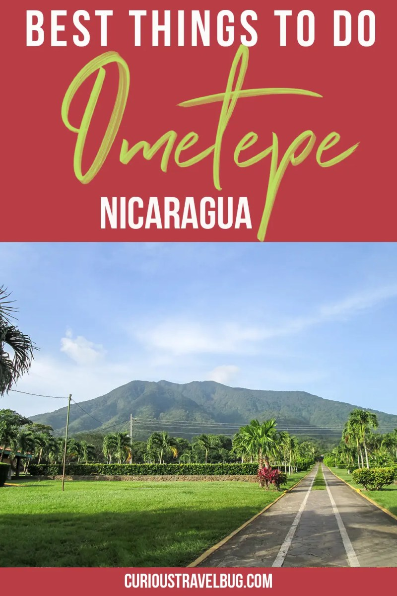 Best Things to do on Ometepe Island, Nicaragua
