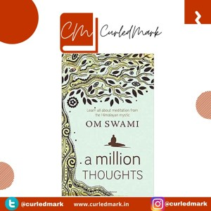 A million thoughts by Om Swami Summary